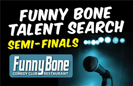 FUNNY BONE TALENT SEARCH SEMI FINALS