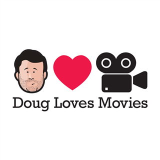 Doug Loves Movies Podcast